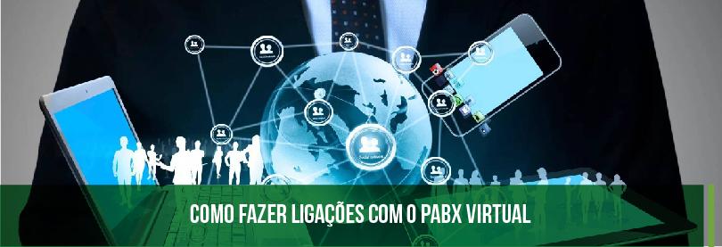 Como Fazer Ligações Com o PABX Virtual?
