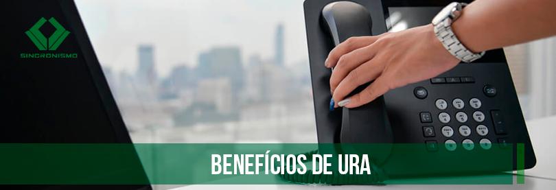Benefícios da URA
