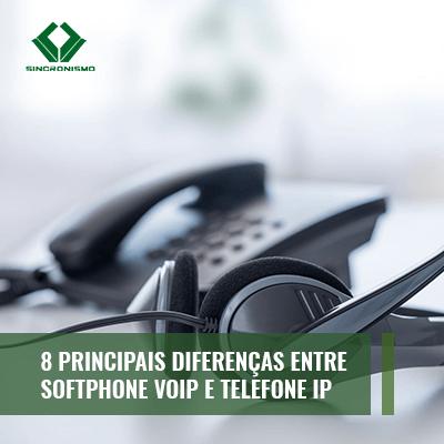 8 Principais Diferenças entre Softphone Voip e Telefone IP