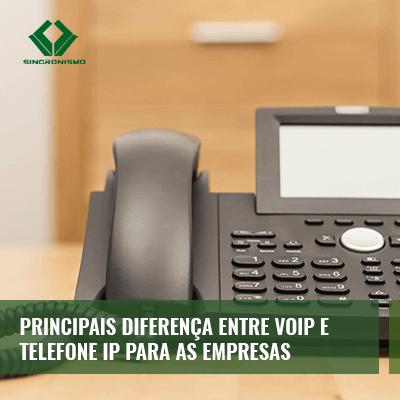 Principais Diferenças entre VoIP e Telefonia IP