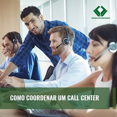 Como Coordenar um Call Center