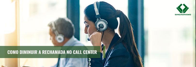 Como Diminuir a Rechamada no Call Center