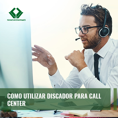 Como Utilizar Discador Para Call Center
