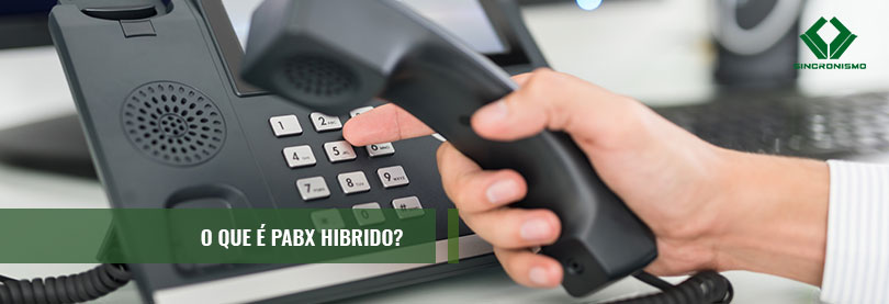 O que é PABX Híbrido?