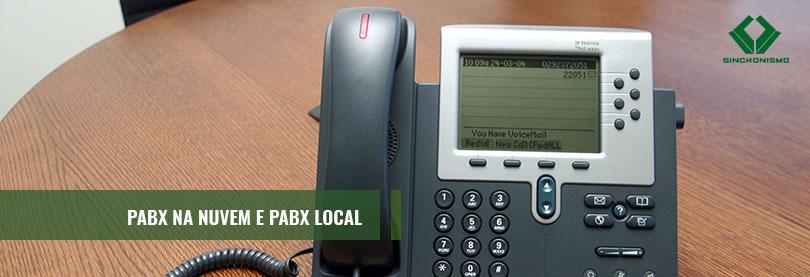 Entenda Sobre PABX na Nuvem e PABX Local