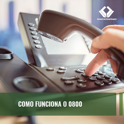 Como funciona a ligação 0800 para empresas e clientes
