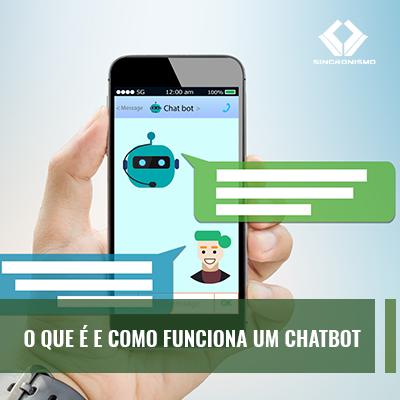 O Que e como Funciona um Chatbot