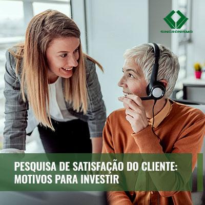 pesquisa-de-satisfacao-do-cliente-motivos-para-investir