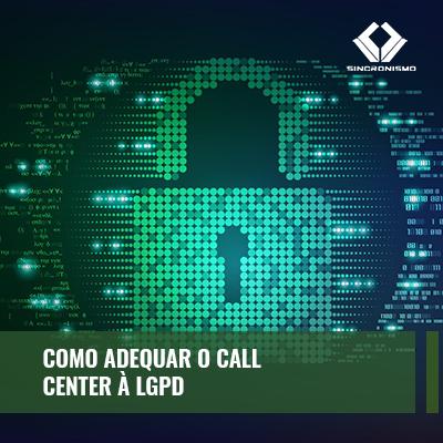 LGPD e Call Center