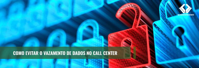 Vazamento de Dados no Call Center