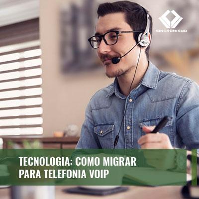 como migrar para telefonia VoIP